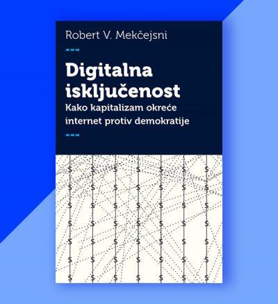 Robert V. Mekčejsni Digitalna isključenost