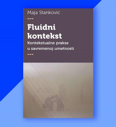 Maja Stanković Fluidni kontekst
