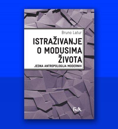 Bruno Latur Istraživanje o modusima života