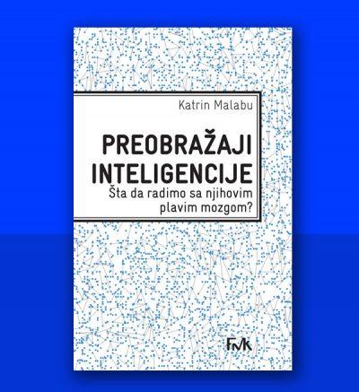 Katrin Malabu Preobražaji inteligencije FMK
