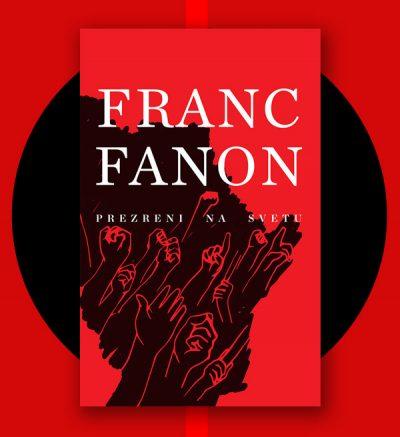 Franc Fanon Prezreni na svetu