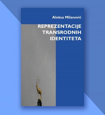 Aleksa Milanović Reprezentacije transrodnih identiteta