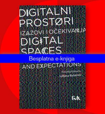Ljiljana Bulatović Digitalni prostori: izazovi i očekivanja
